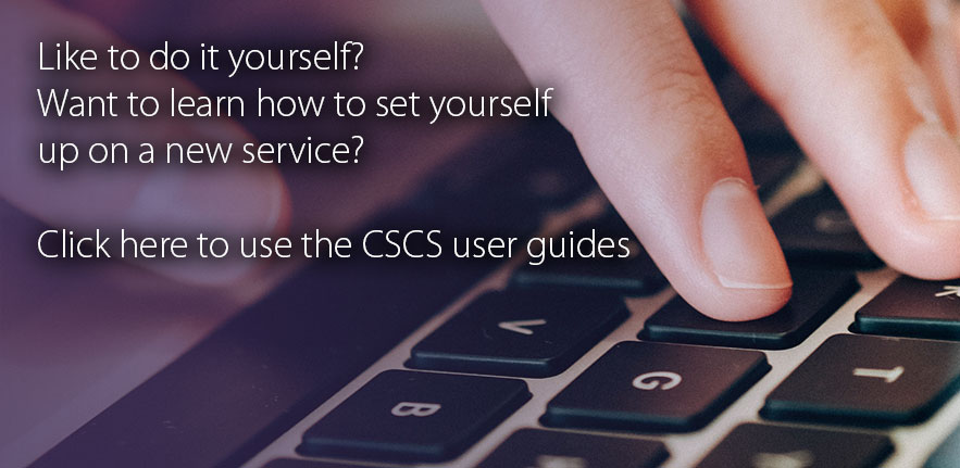 Link to CSCS guides. Photo of a person typing on a laptop keyboard